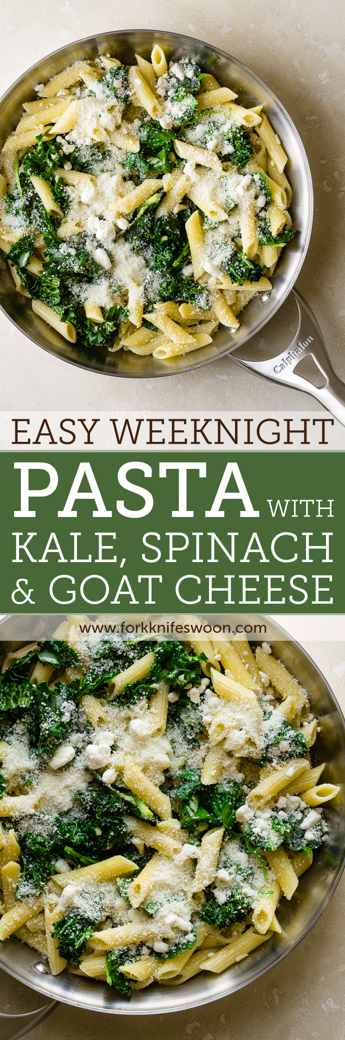 Easy Weeknight Pasta with Spinach, Kale and Goat Cheese | Fork Knife Swoon @forkknifeswoon