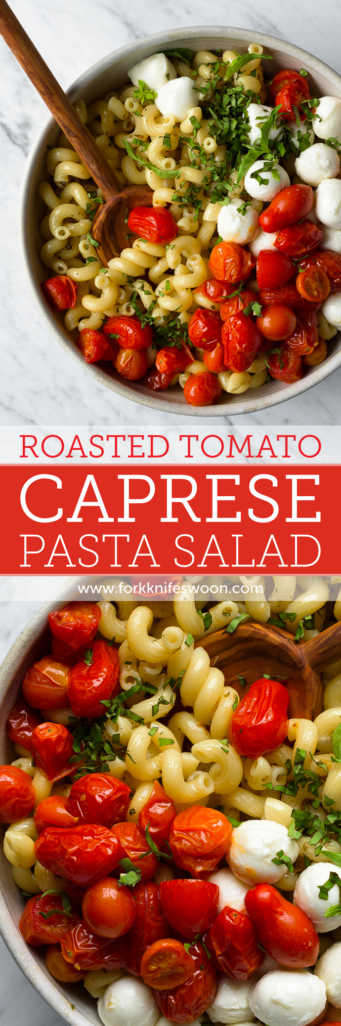 Quick Roasted Tomato Caprese Pasta Salad | Fork Knife Swoon @forkknifeswoon