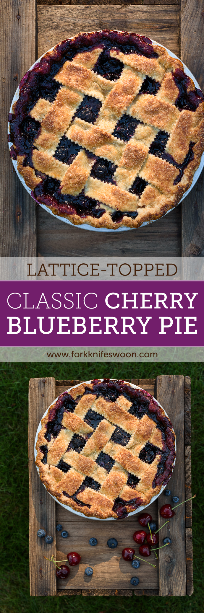 Lattice Topped Classic Cherry Blueberry Pie | Fork Knife Swoon @forkknifeswoon