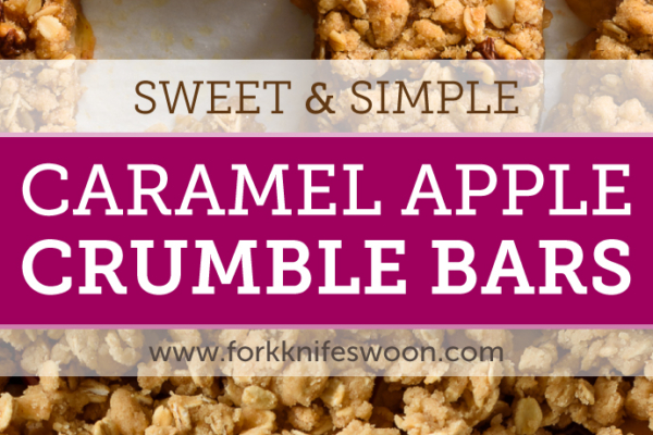 Caramel Apple Crumble Bars via forkknifeswoon.com | @forkknifeswoon