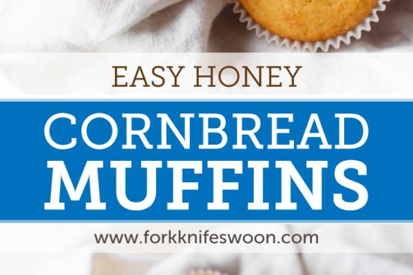 Easy Honey Cornbread Muffins via forkknifeswoon.com | @forkknifeswoon